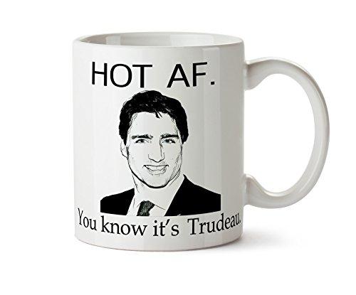 Hot Af You Know It's Trudeau 11 oz Coffee Mug