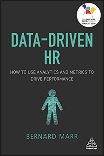 Data-Driven HR: How to use Analytics and Metrics to Drive