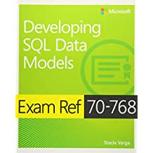 Exam Ref 70-768 Developing SQL Data Models