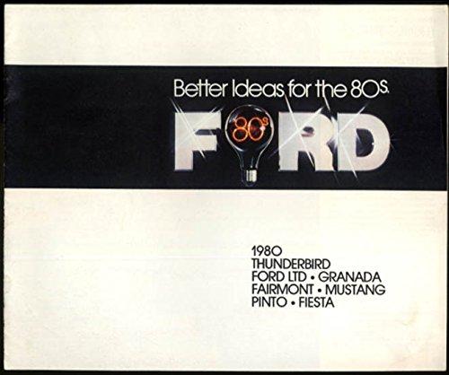 - 1980 Ford LTD Granada Fairmont Mustang Pinto Fiesta Thunderbird brochure