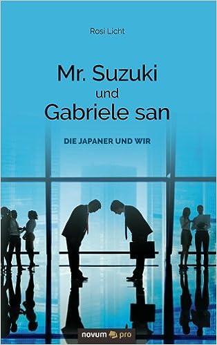 Book Mr. Suzuki und Gabriele san: Die Japaner und wir