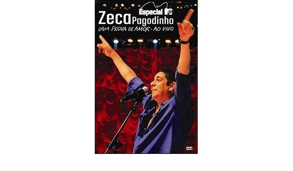 ZECA DO BAIXAR PROVA DVD PAGODINHO AMOR UMA DE