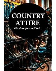 Country Attire: Fashion Journal Club
