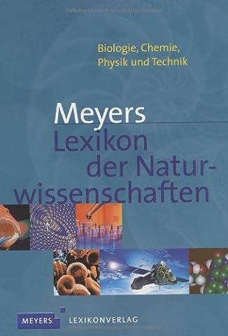 Meyers Lexikon der Naturwissenschaften (Meyers Lexikon)