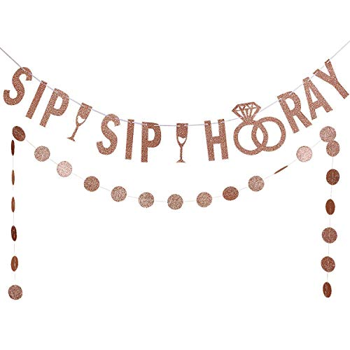 Rose Gold Glittery Sip Sip Hooray Banner and Rose Gold Circle Dots Garland(25pcs circle dots) -Bachelorette Wedding Engagement Birthday Party Decorations