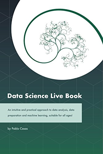 Preparation Machine - Data Science Live Book: An intuitive and practical approach to data analysis, data preparation and machine learning, suitable for all ages!