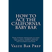 How To Ace The California Baby Bar