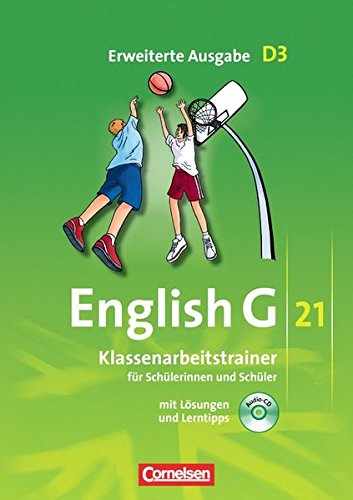 English G 21 - Erweiterte Ausgabe D / Band 3: 7. Schuljahr - Klassenarbeitstrainer mit Lösungen und Audio-Materialien