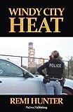 Windy City Heat (Windy City Cops)