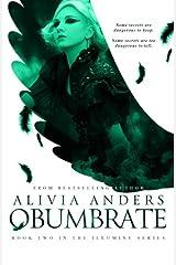Obumbrate (Illumine Series #2) (The Illumine Series) (Volume 2) Paperback