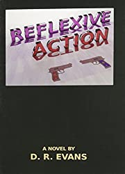 Reflexive Action by D. R. Evans (2008-03-10)