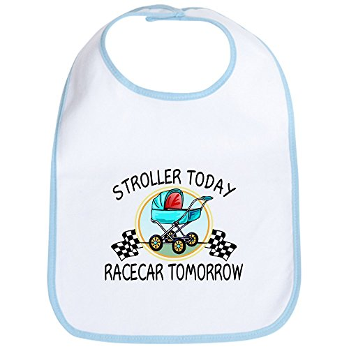 CafePress Stroller Today, Racecar Tomor Bib Cute Cloth Baby Bib, Toddler Bib