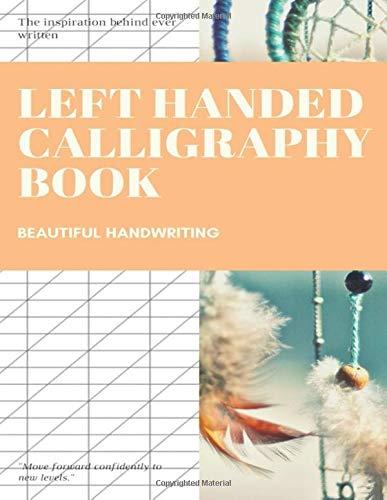 Left Handed Calligraphy Book: Calligraphy Flourishing Books por PRATHED SANGWONGVANICH