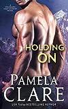 Holding On: A Colorado High Country Novel (Volume 6)