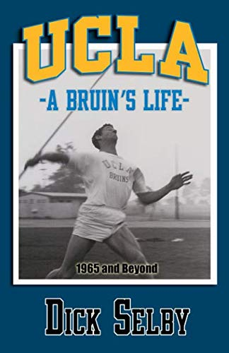 UCLA, A Bruin's Life,1965 and Beyond (1965 Ncaa Football)