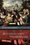 img - for [(Materialities: Books, Readers, and the Chanson in Sixteenth-Century Europe)] [Author: Kate Van Orden] published on (June, 2015) book / textbook / text book
