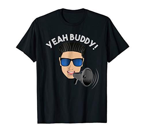 Yeah Buddy DJ Pauly D on the Megaphone T Shirt
