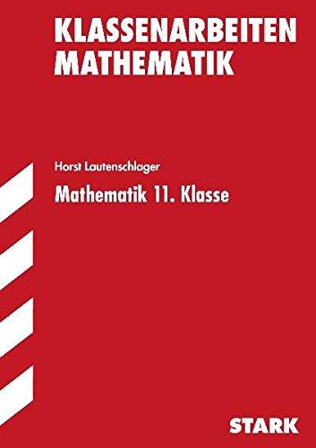 Klassenarbeiten Mathematik 11. Klasse