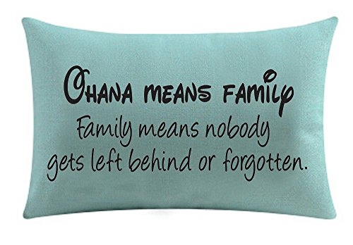 Ohana means family Family means nobody gets left behind or forgotten Cotton Linen Throw pillow cover Cushion Case Holiday Decorative 12