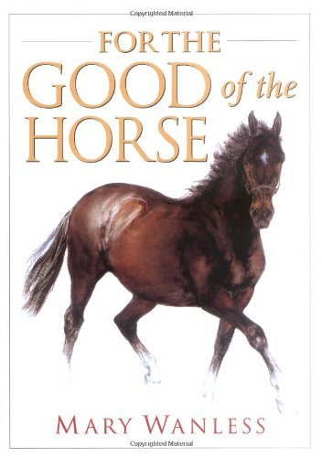 For the Good of the Horse