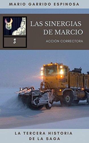 Las Sinergias de Marcio (3) Acción correctora: sátiras de ...