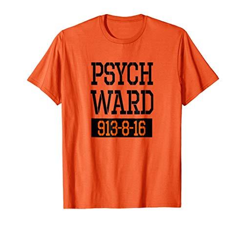 Psych Ward Shirt | Halloween Inmate - T Shirt]()