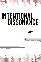 Intentional Dissonance (English Edition)