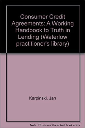 Truth In Lending And Consumer Credit Agreements: J. Karpinski, S