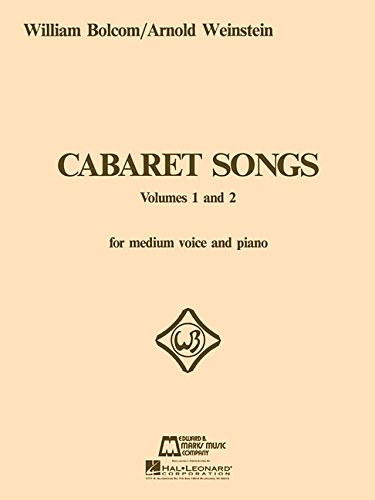 Cabaret Songs   Volumes 1 And 2  Voice And Piano