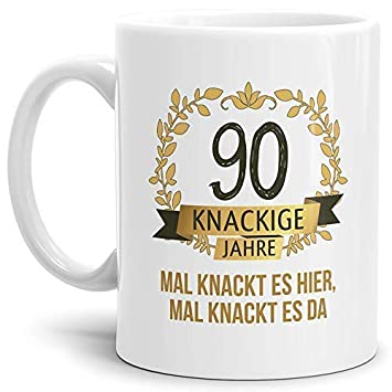 Tassendruck Geburtstags Tasse Knackige 90 Geburtstags Geschenk Zum