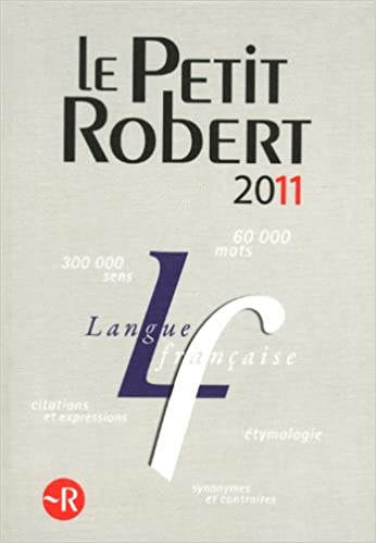 Le Petit Robert Dictionnaire Alphabétique Et Analogique De La Langue Française Pdf Télécharger Rockmenirumripor