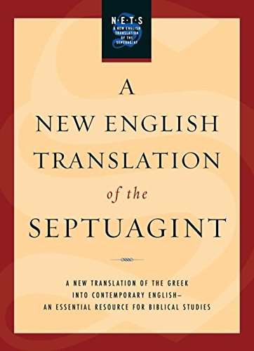 A New English Translation of the Septuagint : And the Other Greek Translations Traditionally Included Under That Title(Hardback) - 2007 Edition