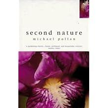 Second Nature by Michael Pollan (19-Jun-1905) Paperback
