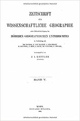 Book Zeitschrift fur wissenschaftliche Geographie - Band V.: 5
