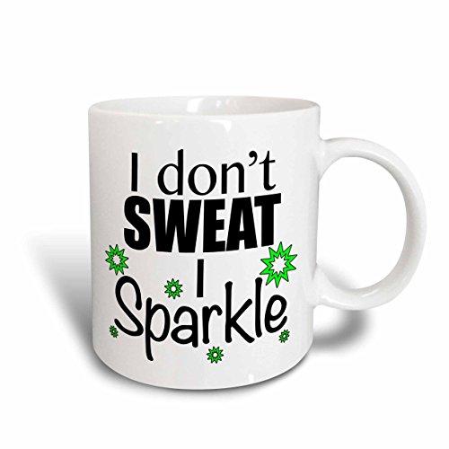3dRose mug_171956_2 I Dont Sweat I Sparkle, Lime Green Ceramic Mug, 15-Ounce