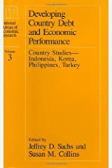 Developing Country Debt and Economic Performance, Volume 3: Country Studies--Indonesia, Korea, Philippines, Turkey (National Bureau of Economic Research Project Report) Kindle Edition