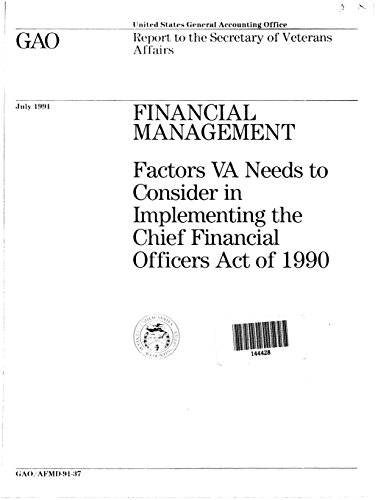 Financial Management: Factors VA Needs to Consider in Implementing the Chief Financial Officers Act of 1990