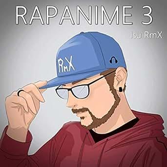 Rapanime 3 by Isu Rmx on Amazon Music - Amazon.com