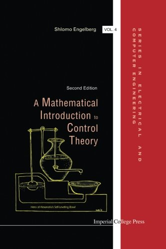 Mathematical Introduction To Control Theory, A Second Edition: Amazon.es: Engelberg, Shlomo: Libros en idiomas extranjeros