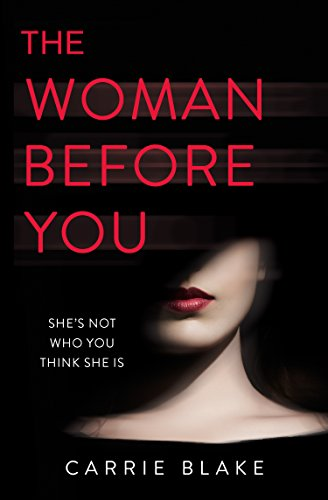 The Woman Before You: An intense, addictive love story with an unexpected twist... (Best Candy Stores In America)