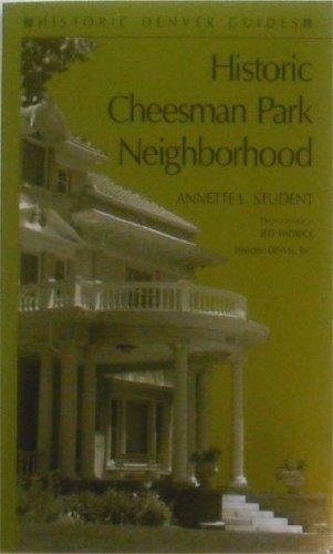 Historic Cheesman Park Neighborhood (Historic Denver Guides)