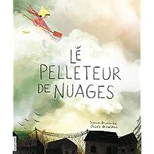 Le pelleteur de nuages (French Edition)
