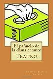 El Pañuelo de la Dama Errante, Enrique Jardiel Poncela, 1500227919
