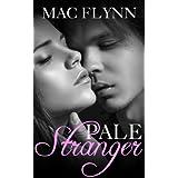 Pale Stranger, New Adult Romance (PALE Series)