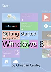 Your Guide To Windows 8 (English Edition)