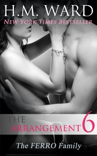 The Arrangement Vol. 6: The Ferro Family (Volume 6)