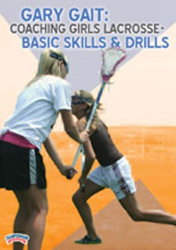 Championship Productions Gary Gait: Coaching Girls Lacrosse - Basic Skills and Drills DVD
