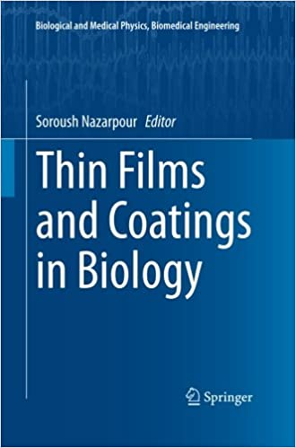 Thin Films and Coatings in Biology (Biological and Medical Physics, Biomedical Engineering)