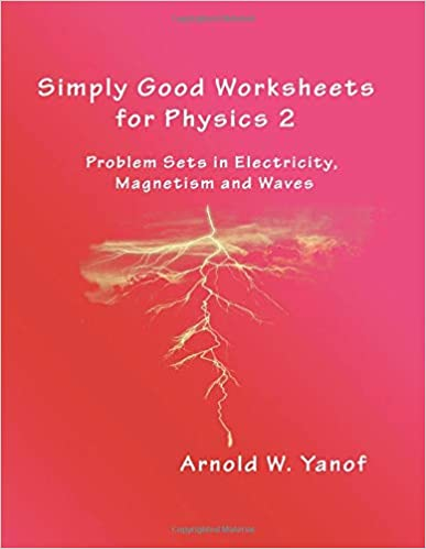 Simply Good Worksheets For Physics 2 Problem Sets In Electricity