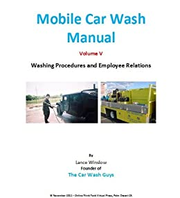 Amazon mobile car wash company manual washing procedures and mobile car wash company manual washing procedures and employee relations volume v lance fandeluxe Gallery